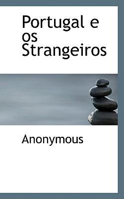 Portugal E OS Strangeiros