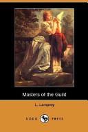 Masters of the Guild (Dodo Press)