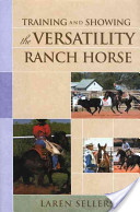 Training and Showing the Versatility Ranch Horse