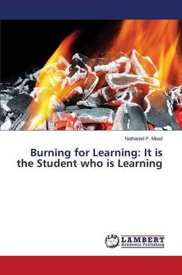 Burning for Learning