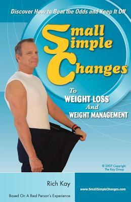Small Simple Changes to Weight Loss and Weight Management