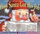 How Santa Got His Jo...