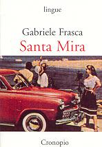 Santa Mira (fatti e curiosità dal fronte interno)