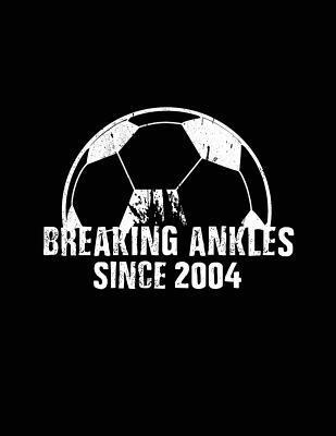 Breaking Ankles Since 2004