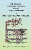 The Feed Trough Thriller