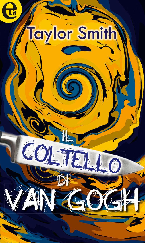 Il coltello di Van Gogh