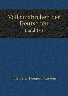 Volksmahrchen Der Deutschen Band 1-4