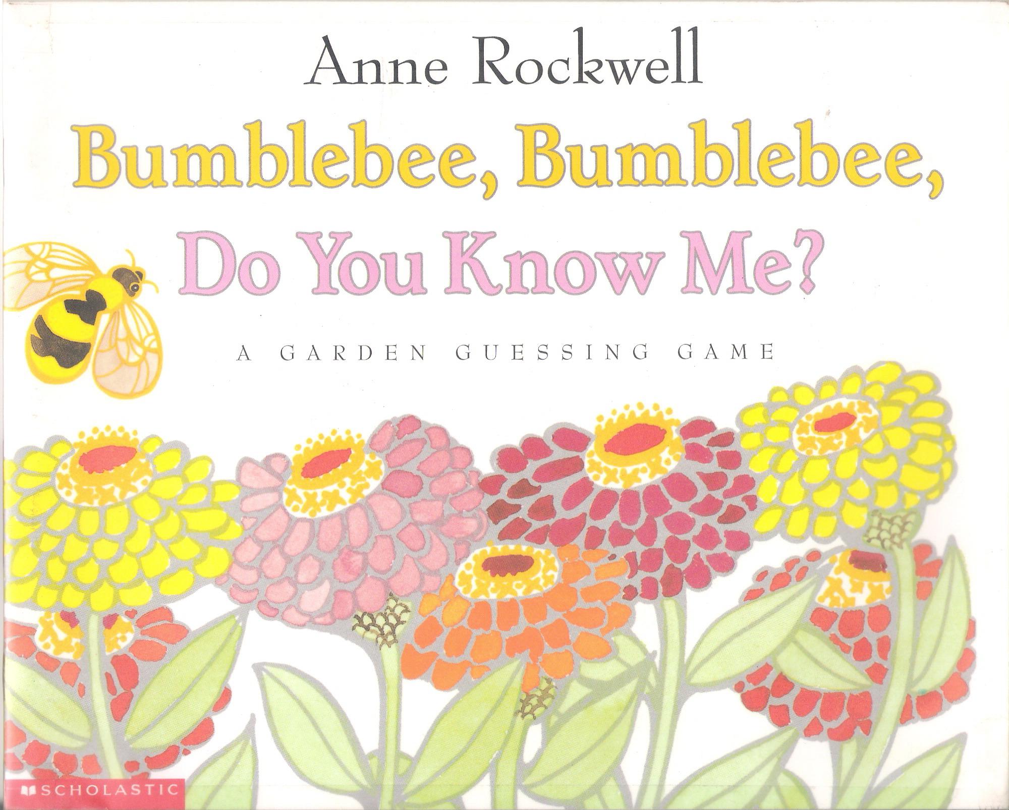 Bumblebee, Bumblebee, Do You Know Me? A Garden Guessing Game