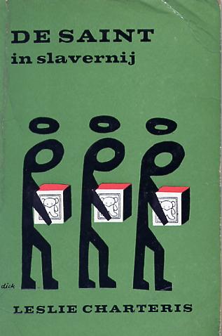 De Saint in slaverni...