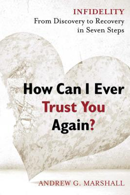 How Can I Ever Trust You Again?