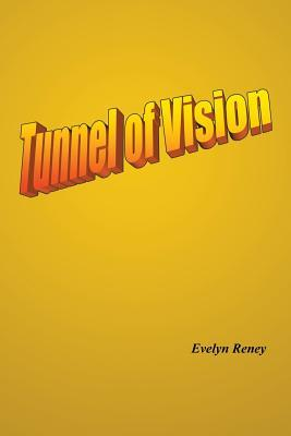 Tunnel of Vision