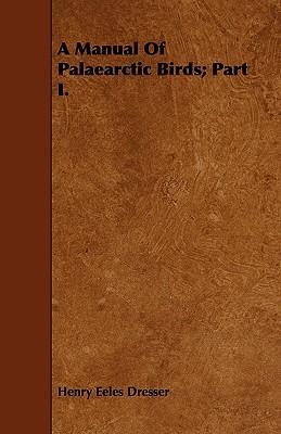 A Manual of Palaearctic Birds