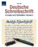 Deutsche Schreibschrift. Lehrbuch. Lesen und Schreiben lernen.