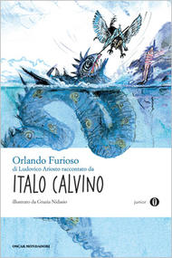 Orlando Furioso di Ludovico Ariosto raccontato da Italo Calvino