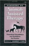 Handbook on Animal Assisted Therapy