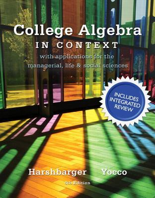 College Algebra in Context With Integrated Review + Mymathlab Student Access Card and Sticker