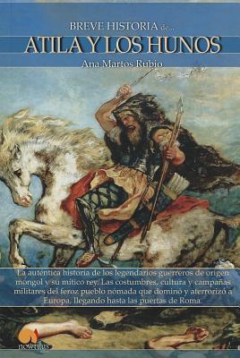 Breve Historia de Atila y los Hunos / Brief History of Atila and the Huns