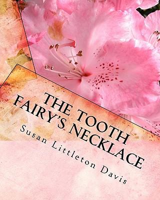 The Tooth Fairy's Necklace