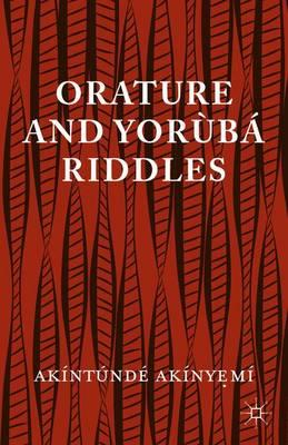 Orature and Yoruba Riddles