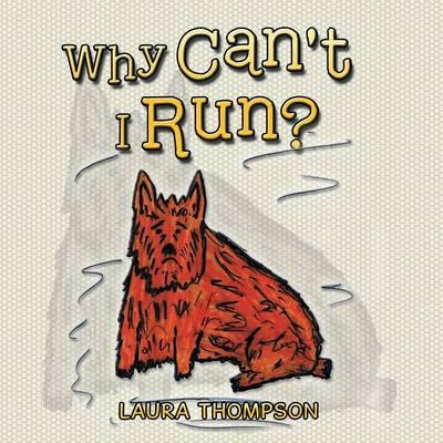 Why Can't I Run?