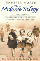 The Midwife Trilogy:...