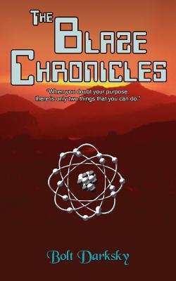 The Blaze Chronicles