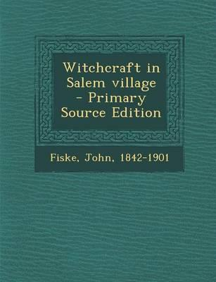 Witchcraft in Salem ...