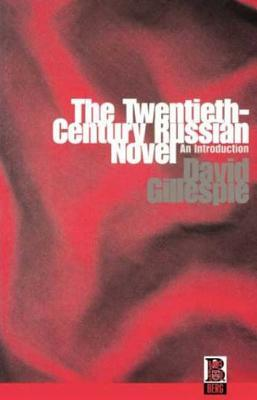 The Twentieth-Century Russian Novel