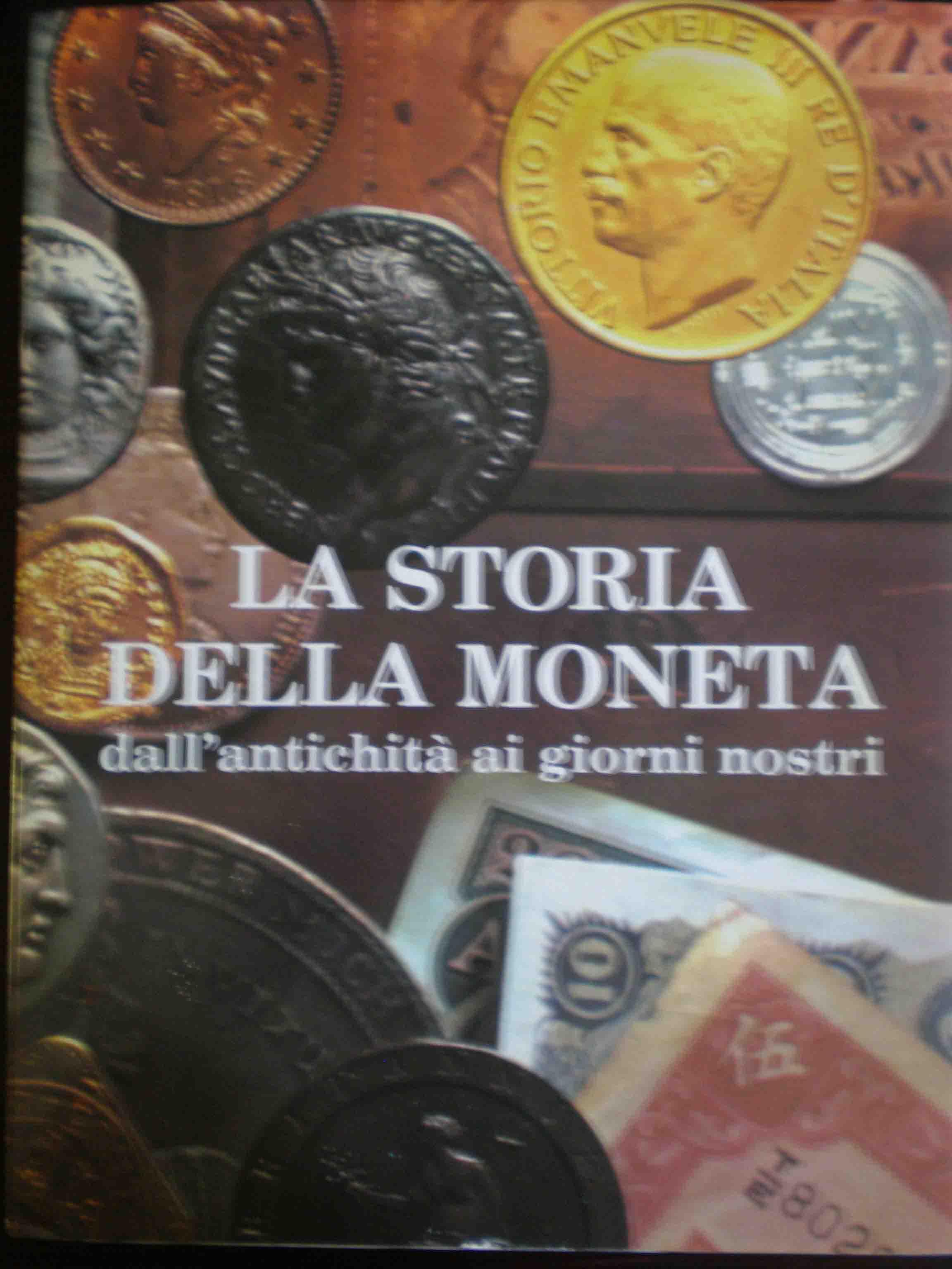 La storia della moneta dall'antichità ai giorni nostri