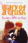 Sealed with a Kiss: Sealed with a Kiss Bk. 3