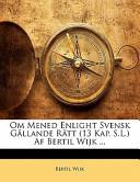Om Mened Enlight Svensk Gällande Rätt Af Bertil Wijk