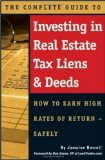 The Complete Guide to Investing in Real Estate Tax Liens & Deeds