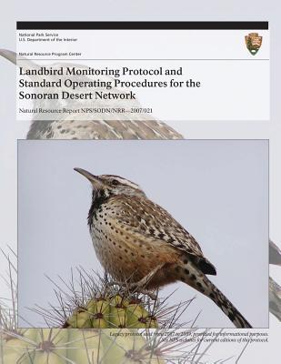Landbird Monitoring Protocol and Standard Operating Procedures for the Sonoran Desert Network