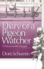 Diary of a Pigeon Watcher