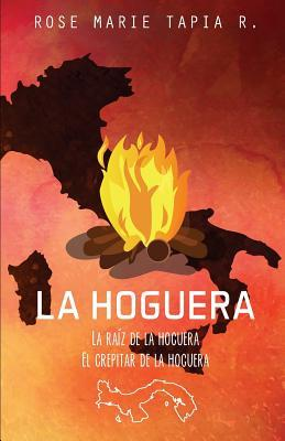 La raíz de la hoguera & El crepitar de la hoguera/ The root of the fire & The crackle of the fire