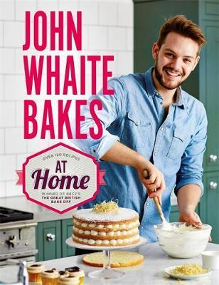 John Whaite Bakes at Home