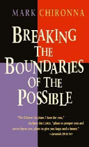Breaking the Boundaries of the Possible