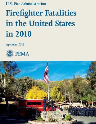 Firefighter Fatalities in the United States in 2010