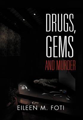 Drugs, Gems and Murder