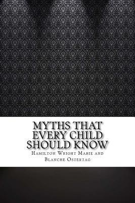 Myths That Every Chi...