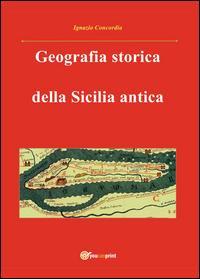 Geografia storica della Sicilia antica. Da Tucidide a Stefano Bizantino