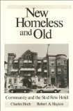 New homeless and old