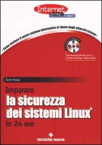 Imparare la sicurezza dei sistemi Linux in 24 ore