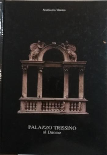 Palazzo Trissino al Duomo