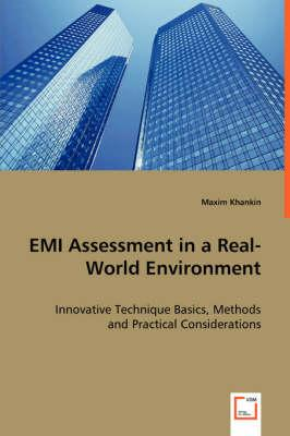 EMI Assessment in a Real-World Environment