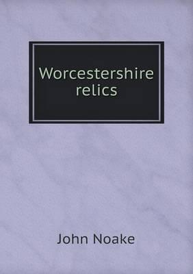 Worcestershire Relics