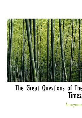 Great Questions of the Times
