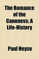 The Romance of the Canoness; a Life-History