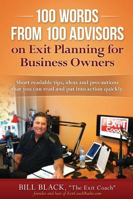 100 Words from 100 Advisors on Exit Planning for Business Owners