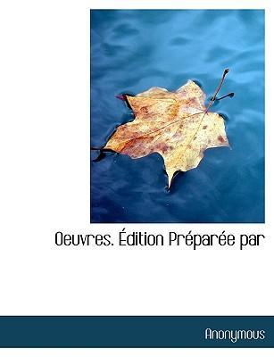Oeuvres. Dition PR Par E Par